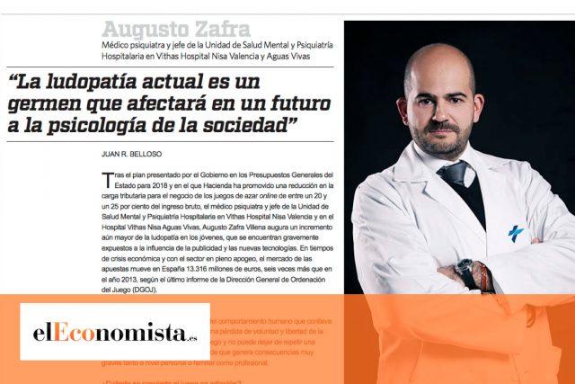 """Entrevista elEconomista.es al Dr. Augusto Zafra: """"La ludopatía actual es un germen que afectará en un futuro a la psicología de la sociedad"""""""