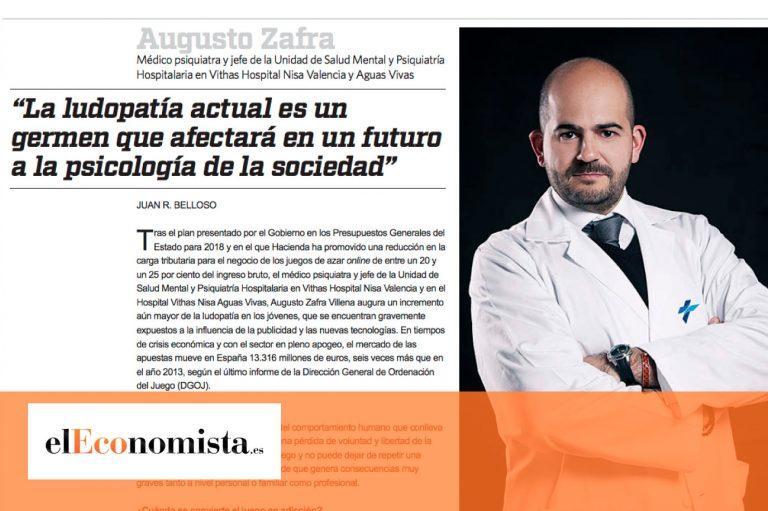 Entrevista elEconomista.es al Dr. Augusto Zafra: «La ludopatía actual es un germen que afectará en un futuro a la psicología de la sociedad»