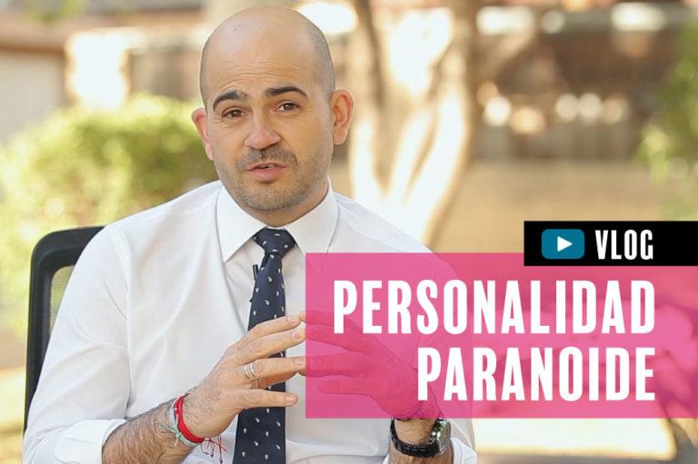 La Personalidad Paranoide, por Augusto Zafra (vídeo)