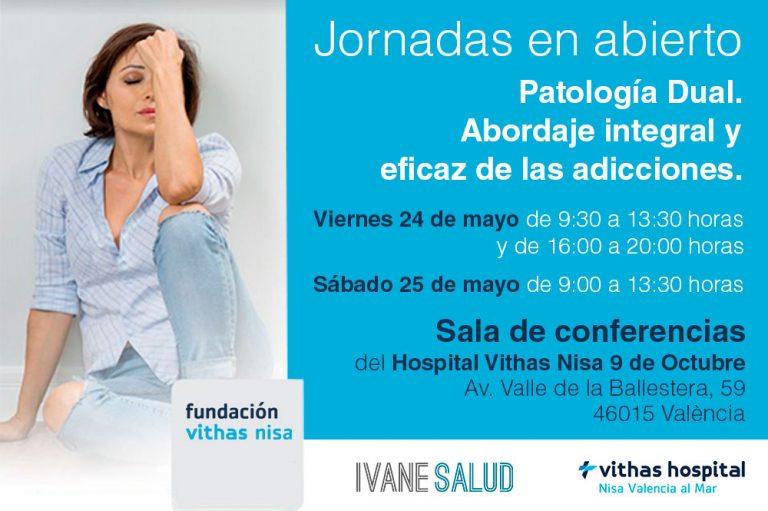 """Jornadas en abierto """"Patología Dual. Abordaje integral y eficaz de las adicciones"""", el próximo 24/25 de mayo"""