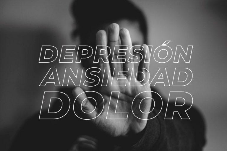 La depresión, la ansiedad y el dolor