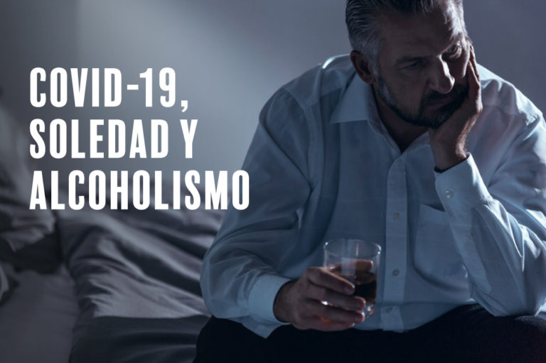 COVID-19, estado de alarma, confinamiento, soledad y alcoholismo