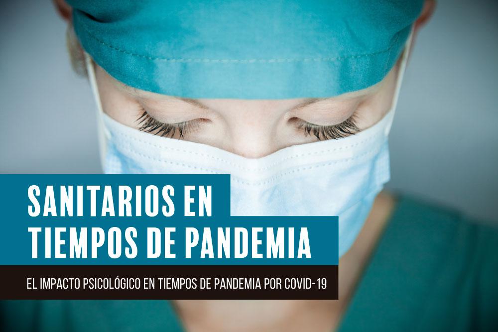 El personal sanitario sufre las consecuencias de su situación en activo y en primera línea frente a la crisis sanitaria de COVID-19.