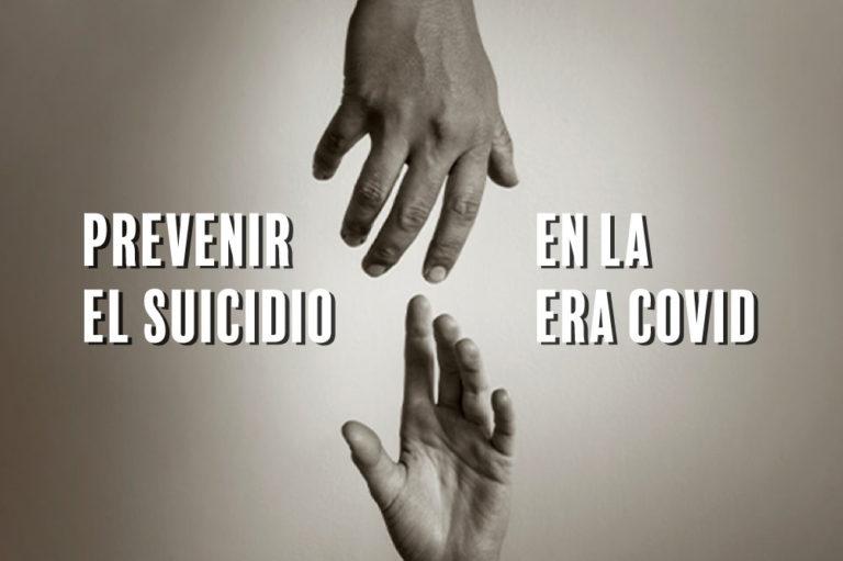 Prevenir el suicidio en la era Covid