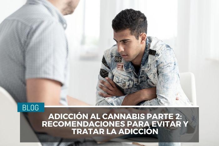 Adicción al cannabis Consecuencias del consumo en adolescentes